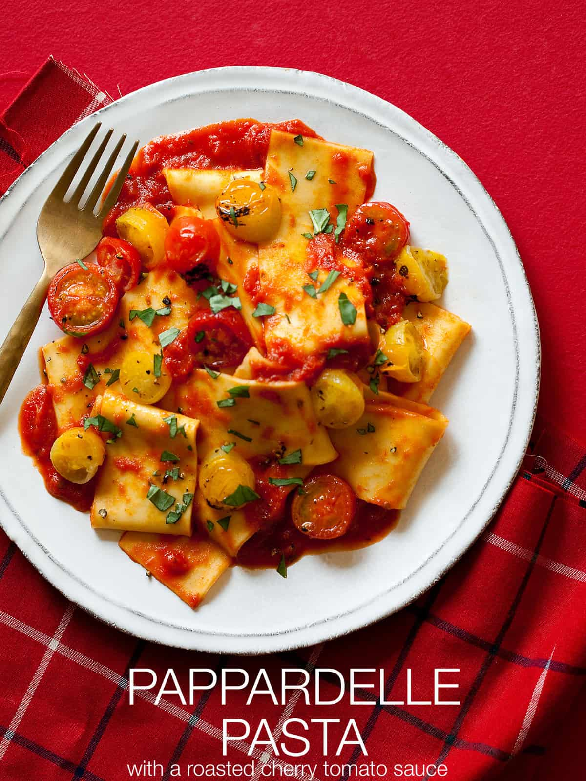 Fresh Pappardelle With Tomato And Basil Sauce Recipe ...