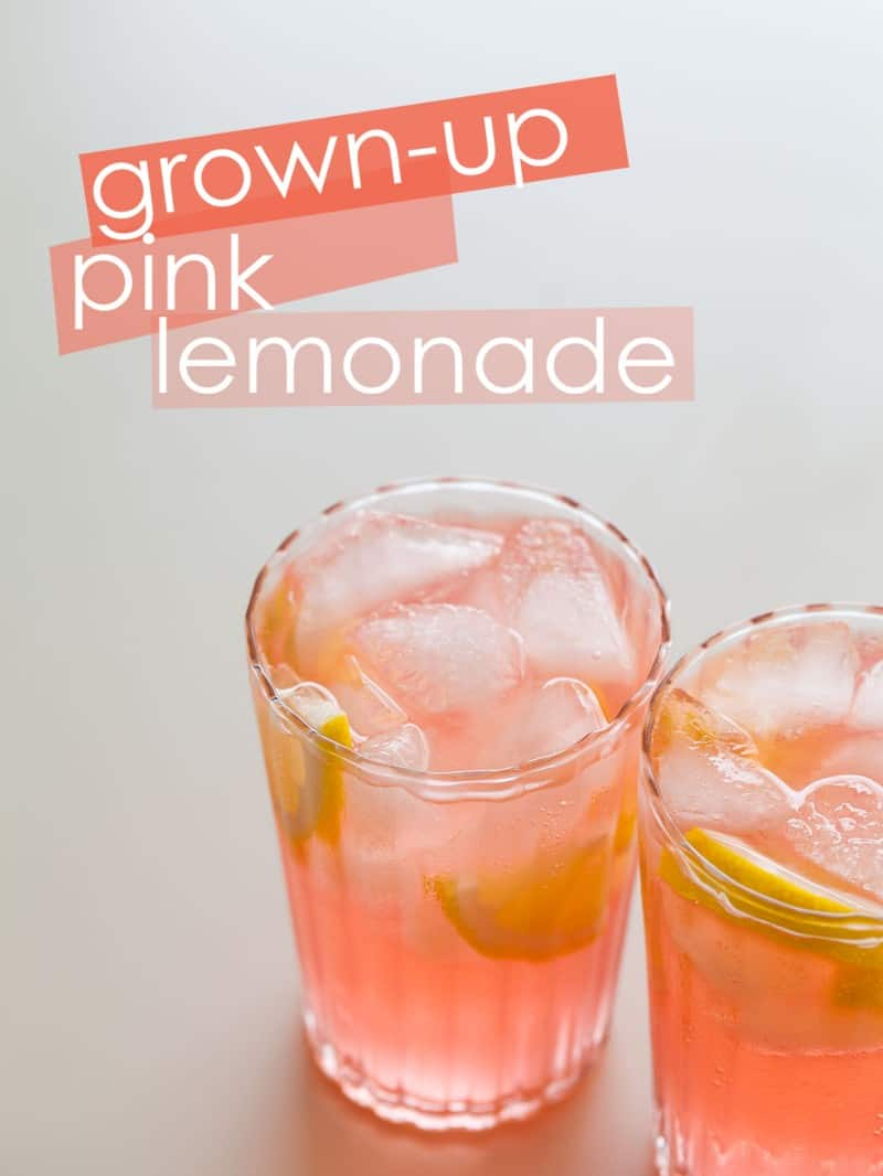 Grown up Pink Lemonade recipe.
