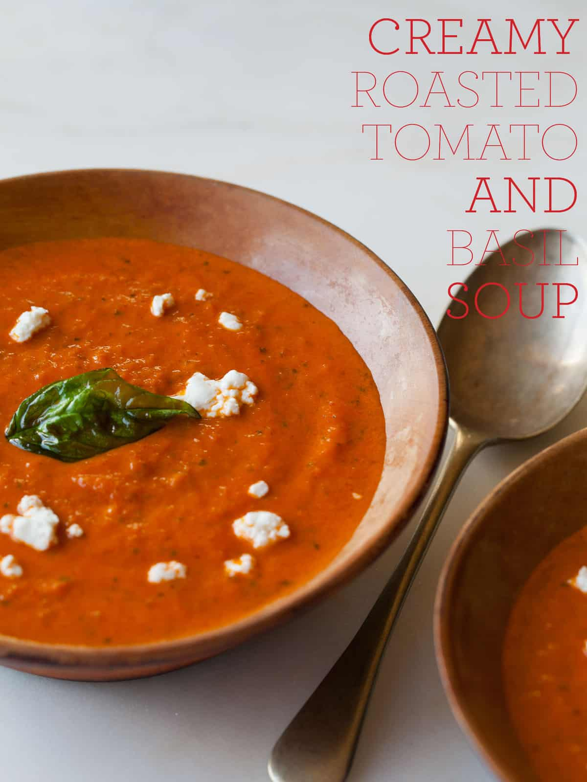 Creamy Roasted Tomato & Basil Soup | Spoon Fork Bacon