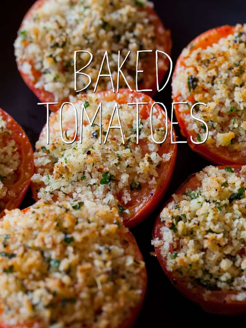 A recipe for Baked Tomatoes.