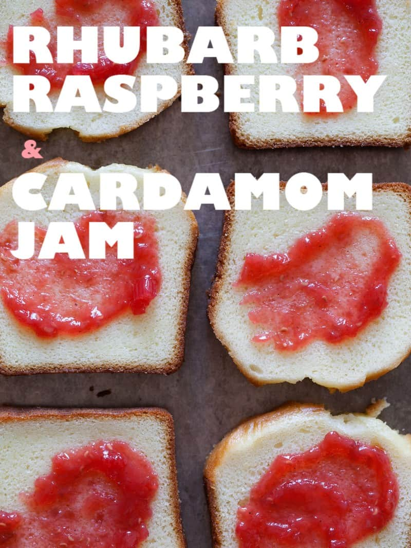 A recipe for Rhubarb Raspberry and Cardamom Jam.