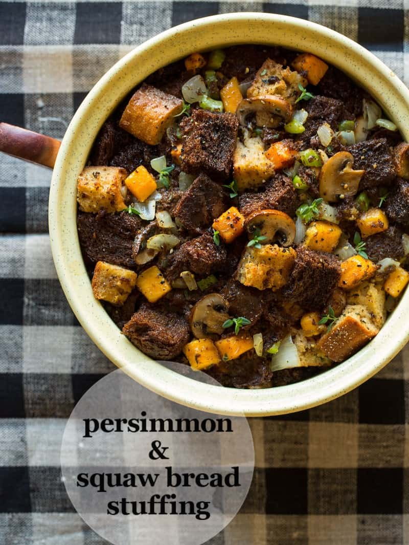 A recipe for Persimmon and Squaw Bread Stuffing.
