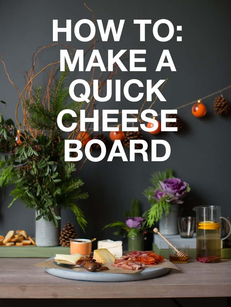 How to make a quick cheese board.