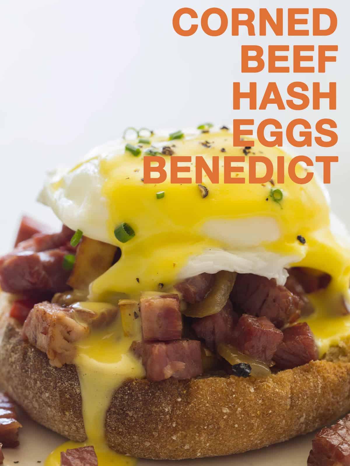 Corned Beef Hash Eggs Benedict   Breakfast recipe   Spoon Fork Bacon