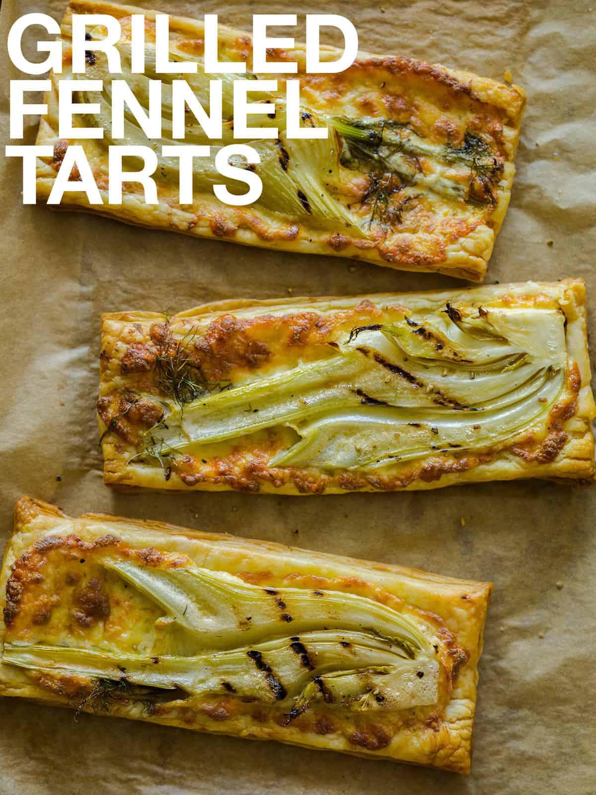 Grilled Fennel Tarts | Tart recipe | Spoon Fork Bacon