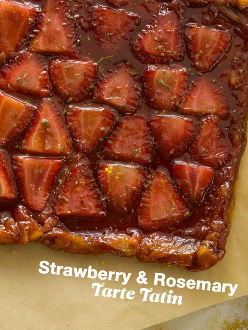 Strawberry & Rosemary Tarte Tatin