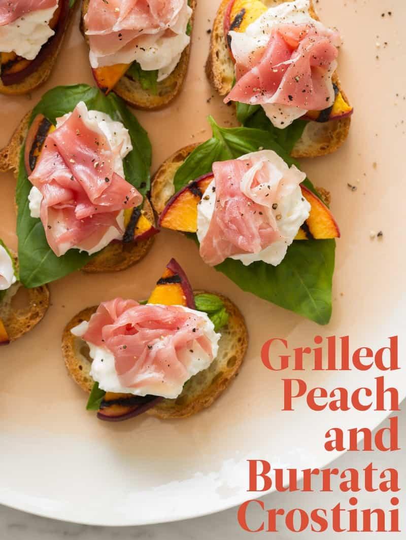 Grilled Peach and Burrata Crostini