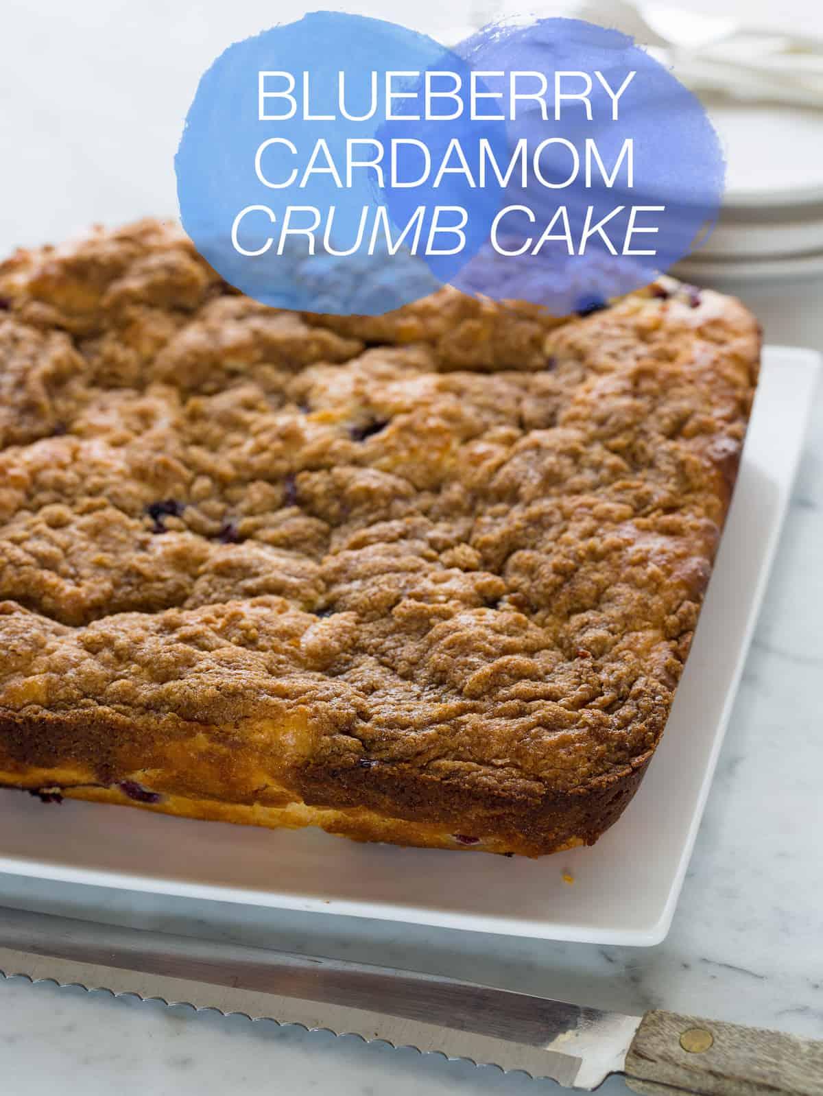 Blueberry Cardamom Crumb Cake recipe | Spoon Fork Bacon
