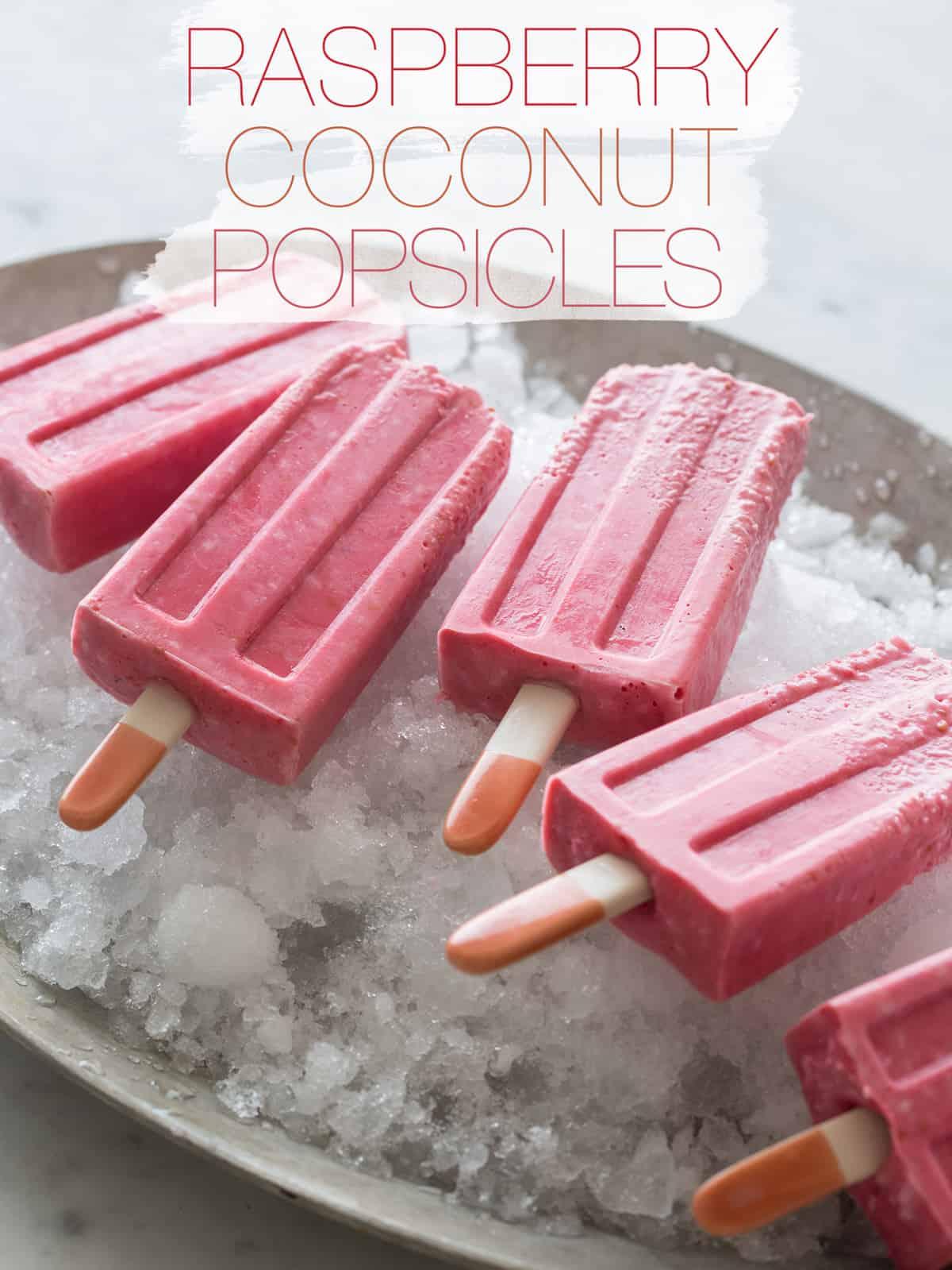 Raspberry Coconut Popsicles Popsicle Recipe Spoon Fork