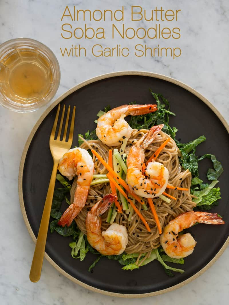 Almond Butter Soba Noodles with Garlic Shrimp