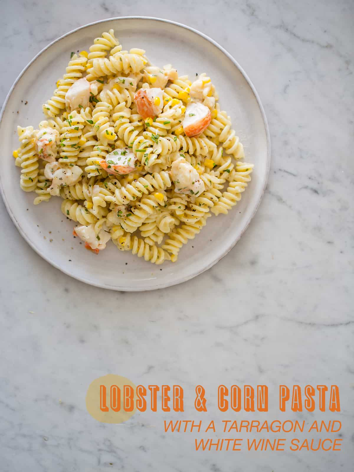 Lobster & Corn Pasta
