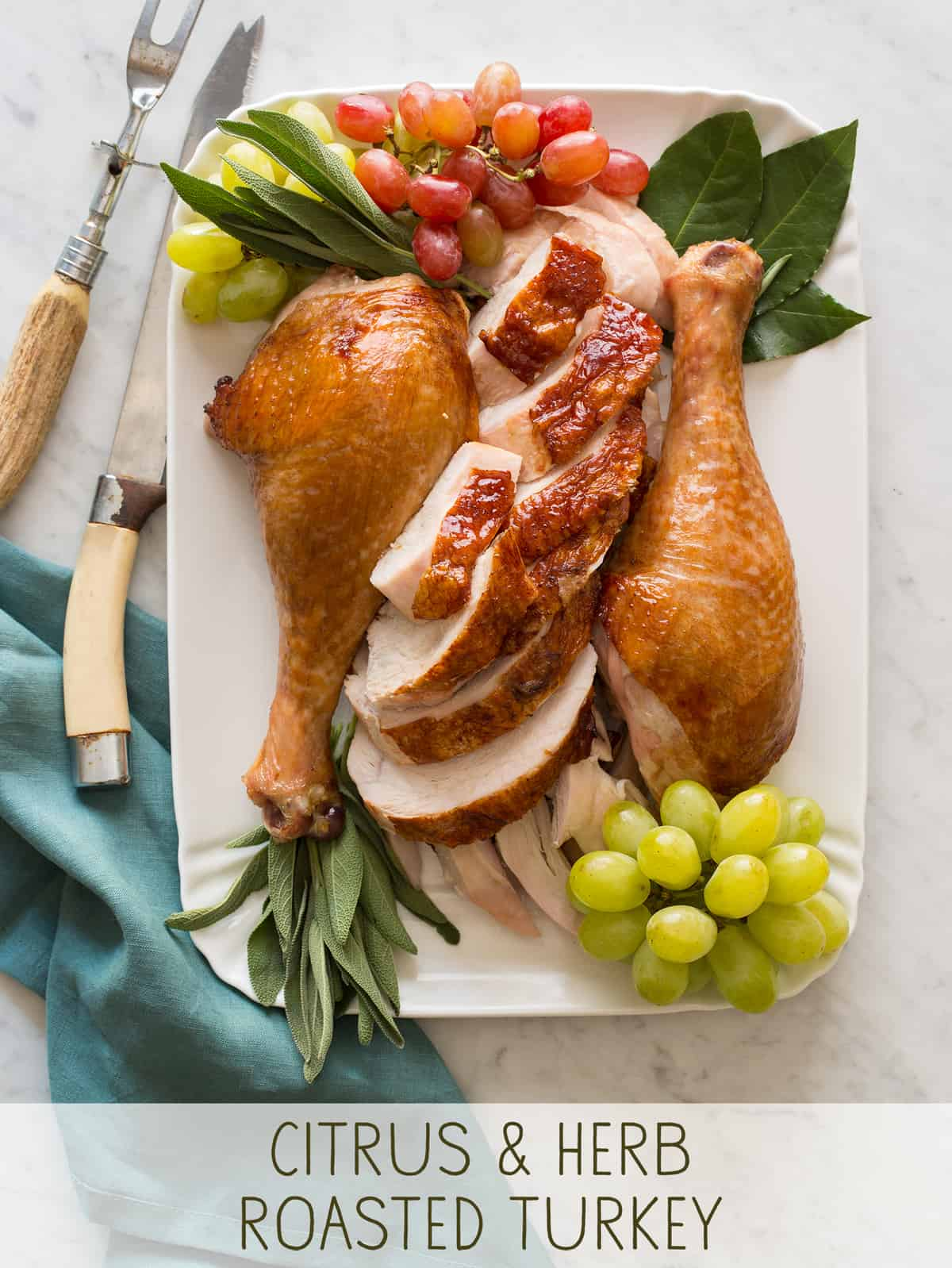 Citrus and Herb Roasted Turkey | Thanksgiving | Spoon Fork Bacon