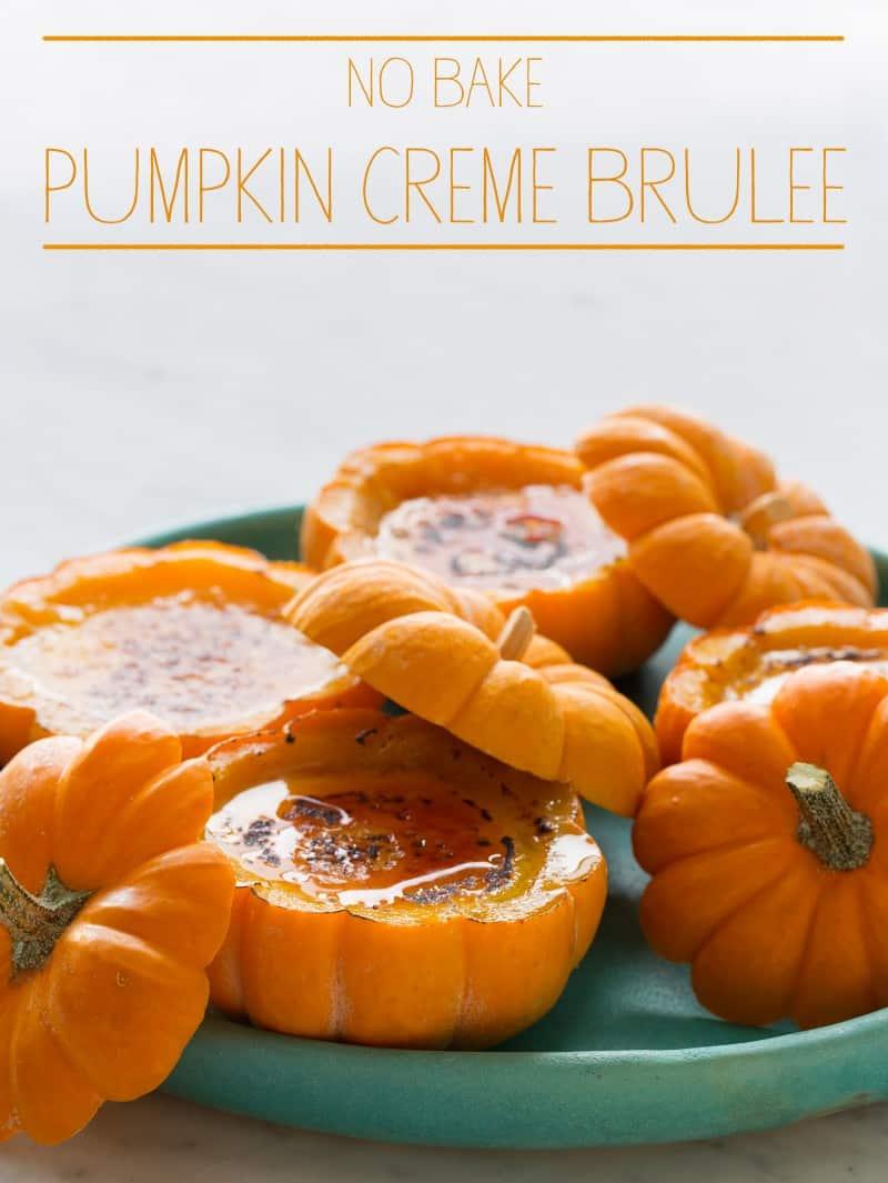 No Bake Pumpkin Creme Brulee | Spoon Fork Bacon