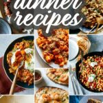 A collage of our best dinner recipes.